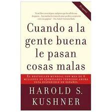 Cuando a la gente buena le pasan cosas malas (Spanish Edition) by Kushner, Haro