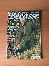 CHASSE BECASSE PASSION n° 50 : Ardèche fantômes mordores
