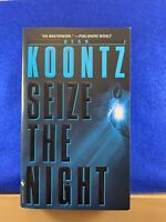 Seize the Night by Dean Koontz: Moonlight Bay Series - Paperback Book