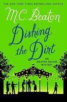 Agatha Raisin Mysteries: Dishing the Dirt : An Agatha Raisin Mystery 26 by M....