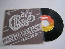 SP 2 TITRES VINYL 45 T . CHICAGO  , IF YOU LEAVE ME NOW .  CBS 4603 .