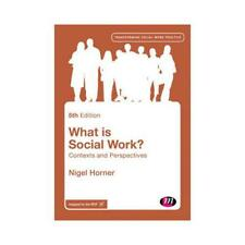 What Is Social Work? by Nigel Horner (author)