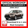 OFFICIAL WORKSHOP Manual Service Repair Mitsubishi Outlander II 2006 - 2013
