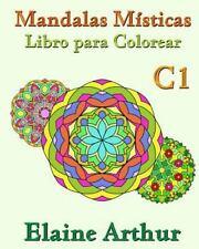 Mandalas Misticas: Mandalas Misticas Libro para Colorear C1 : La Coleccion by...
