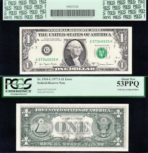 Nie ERROR note FULL FACE to BACK Offset 1977 A $1 Dallas FRN PCGS 53 PPQ! 0025H