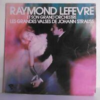 "33T Raymond LEFEVRE Disque LP 12"" GRANDES VALSES JOHANN STRAUSS - RIVIERA 550004"