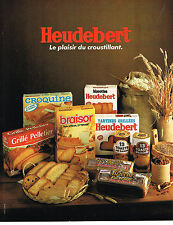 PUBLICITE ADVERTISING 124  1981  HEUDEBERT  biscottes pain grillé