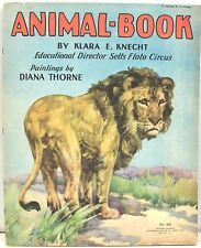Animal Book by Klara Knecht 1933 Illustrated by Diana Thorne ~ 11 Color Animals
