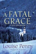 A Fatal Grace: A Three Pines Mystery (Three Pines Mysteries), Louise Penny, Good