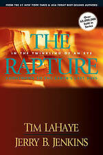 The Rapture: In the Twinkling of an Eye: Countdown to the Earth's Last Days by Jerry B. Jenkins, Tim F. LaHaye (Paperback, 2007)