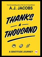 Thanks a Thousand: A Gratitude Journey (Ted Books) by Jacobs, a. J. Book The
