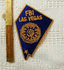 FBI LAS VEGAS NEVADA POLICE PATCH OLD AND RARE EXCELENT CONDITION