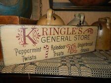 ~~PRIMITIVE CHRISTMAS WOOD SIGN~~KRINGLE'S GENERAL STORE~~PEPPERMINT~REINDEER~