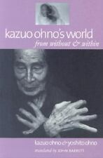 Kazuo Ohno's World: from without & within-ExLibrary