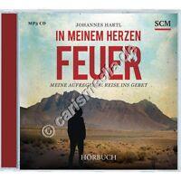 CD: IN MEINEM HERZEN FEUER - Johannes Hardtl's Reise ins Gebet - Hörbuch °CM°