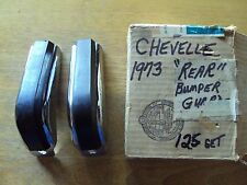 NOS PAIR 1973  CHEVROLET CHEVELLE REAR ACCESSORY BUMPER GUARDS #994371