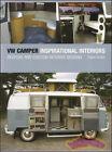 VOLKSWAGEN CAMPER VAN BOOK INSPIRATIONAL INTERIORS VW TRANSPORTER WESTFALIA ECCL
