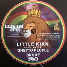 "REGGAE 7"" SLI017 Little Kirk - Ghetto People Broke/Ghetto Dub"