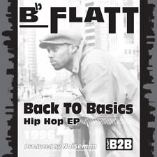"B Flatt ""Back to Basics"" 