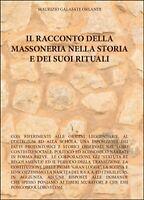 Il racconto della massoneria nella storia e dei suoi rituali (Orlandi, 2016)