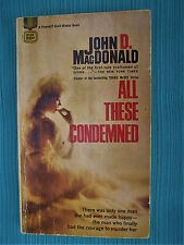 All These Condemned John D. MacDonad Vintage  Fawcett Gold Medal # 1748