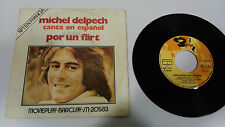 "MICHEL DELPECH CANTA EN ESPAÑOL 1971 BARCLAY SINGLE 7"" VINYL SPANISH EDIT RARE"