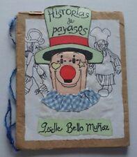 """Ediciones Vigia Hand Made Book """"Historias De Payasos"""" Giselle Bello Cuba Arts"""