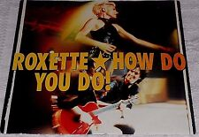 """ROXETTE HOW DO YOU DO ! / FADING LIKE A FLOWER ( LIVE ) SWEDEN PS 7"""" 1992"""