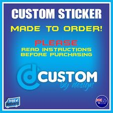 Custom Stickers - Made to Order - Vinyl Decal - Die Cut Sticker - Personalised