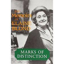 MARKS OF DISTINCTION: THE MEMOIRS OF ELAINE BLOND., Blond, Elaine & Barry Turner