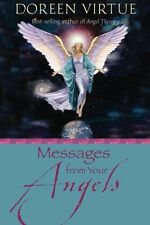 Messages From Your Angels: What Your Angels Want You to Know By Doreen Virtue P