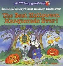 The Best  Halloween Masquerade Ever! (Richard Scarry's Best Holiday Books Ever)