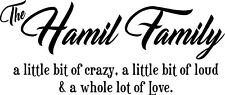 Customized family name a little bit of crazy....lot of Love- vinyl decal