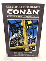Chronicles of Conan Volume 30 Death of Conan #233-240 Dark Horse Comics TPB New