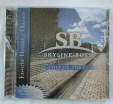 SKYLINE BOYS - FAVORITE HYMNS & CLASSICS VOLUME THREE CD - BRAND NEW