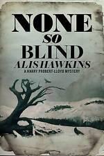 None So Blind, Alis Hawkins, New