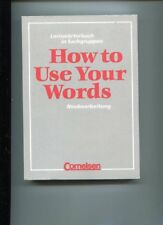 Pollmann-Laverentz : How to Use Your Words - Lernwörterbuch in Sachgruppen