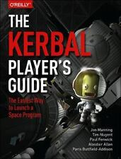 Kerbal Space Program by Paul Fenwick, Alasdair Allan, Tim Nugent, Paris...