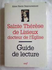 Sainte Thérèse De Lisieux, Docteur De L'église - Guide De Lecture - Descouvemont