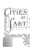 Abdelrahman Munif; Peter Theroux [Tr .. Cities of Salt