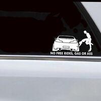 White No Free Ride Gas Or Ass Drift Sticker JDM Vinyl Car Sticker Decal 1PC