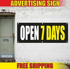 Open 7 Days Advertising Banner Vinyl Mesh Decal Sign 24 Hours Sunday Holiday Now
