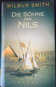 Wilbur Smith - Die Söhne des Nils
