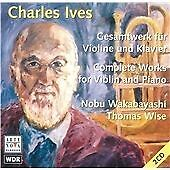 Complete Works for Violin and Piano (Wakabayashi/Wise), Charles Ives, Very Good