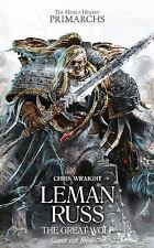 The Horus Heresy Primarchs: Leman Russ : the Great Wolf 2 by Chris Wraight...