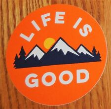 "Life is Good Sticker/Decal Mountain 4"" Round Orange/Dark Blue-Black/Orange,,,New"