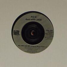 """P.O.V. DUET WITH JADE 'ALL THRU THE NITE' UK 7"""" SINGLE"""