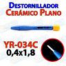 Destornillador PLANO ceramica YR-034C 0,4x1,8 ajuste pololu 3D mini ceramico