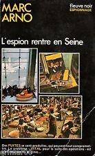 L'espion rentre en Seine / Marc ARNO // Fleuve Noir - Espionnage // 1ère Edition