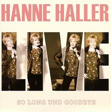 "Hanne Haller LIVE - Doppel-CD - ""So Long und Goodbye"" NEU & OVP (2007)"